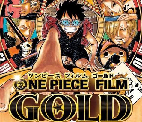 film one piece fr one piece gold l affiche la bande annonce et la date de