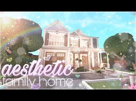 bloxburg aesthetic family home youtube   family