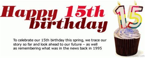 Happy Birthday 15 Quotes 36 15th Birthday Wishes