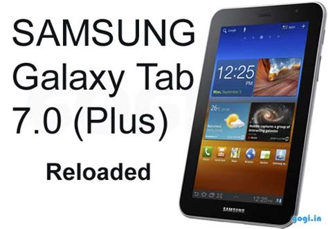 Samsung Tab 7 Plus samsung galaxy tab 7 0 plus with android 3 2 unveiled