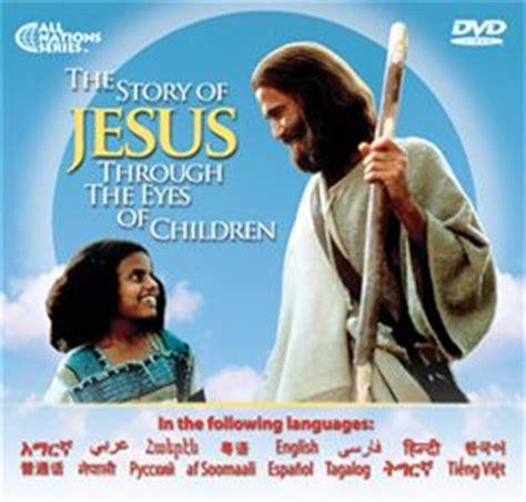 jesus film mandarin story of jesus for children film in 24 languages arabic