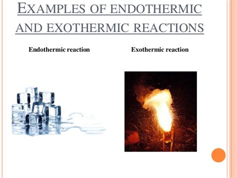exle of endothermic reaction changes