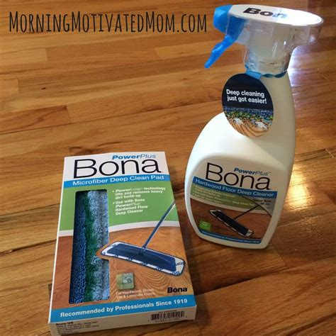 how to clean your hardwood floors with the bona powerplus system morning motivated mom