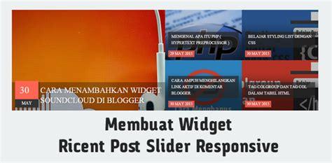 membuat header blog responsive membuat widget ricent post slider responsive di blogger