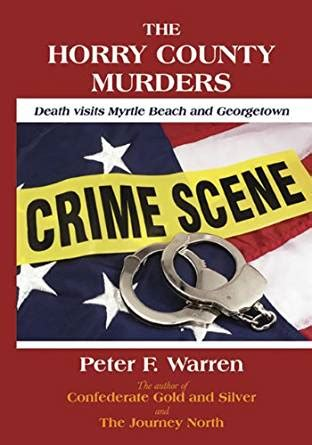 libro testimony kindle county the horry county murders death visits myrtle beach and georgetown english edition ebook