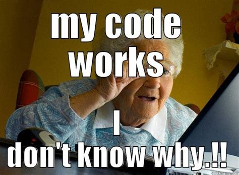 Code Meme - grandma on coding quickmeme