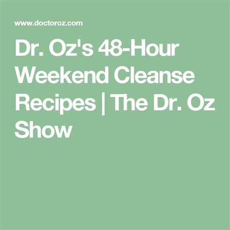 48 Hour Rapid Detox Ingredients by 17 Best Ideas About Dr Oz Show On Healthy