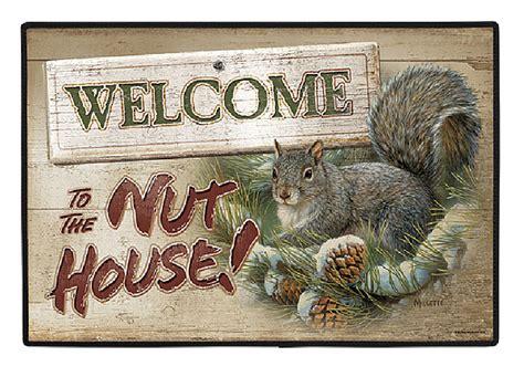 welcome to the nut house welcome to the nut house doormat