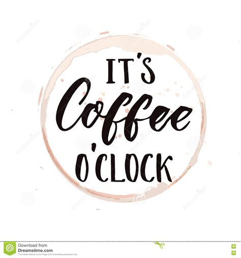 it s it s coffee o clock funny saying about coffee