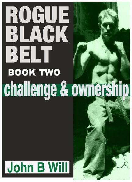 the black belt abc s books rogue black belt book 2 challenge and ownership bjj