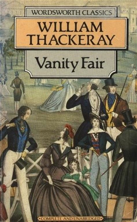 Vanity Fair Thackery by Vanity Fair William Thackeray The Books And I