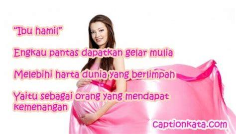 puisi tentang ibu hamil  penuh berkah captionkata