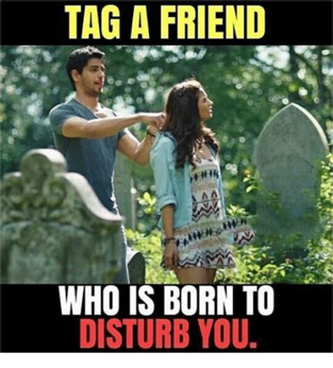 Tag A Friend Meme - funny disturb memes of 2017 on sizzle accents