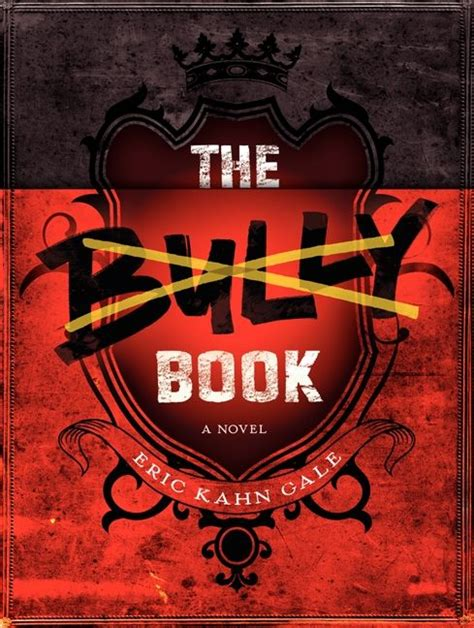 the bully book report the bully book eric kahn gale hardcover