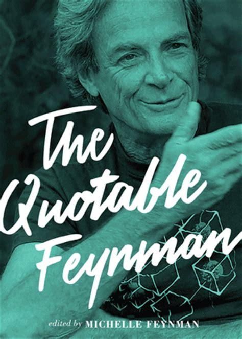 Feynman Hardcover by Feynman R P Feynman M The Quotable Feynman Ebook