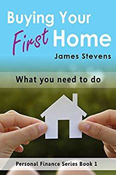 what to do when you first buy a house amazon com buying your first home what you need to do personal finance series book