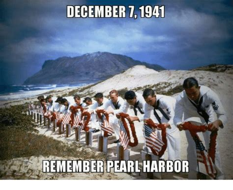 Pearl Harbor Meme - december 7 1941 remember pearl harbor meme on me me
