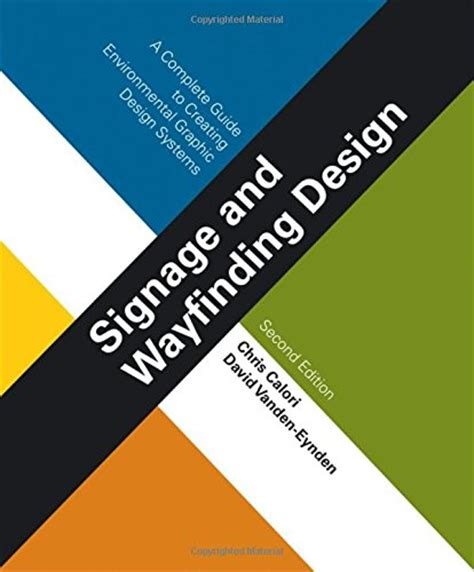 design for the environment list signage and wayfinding design a complete guide to