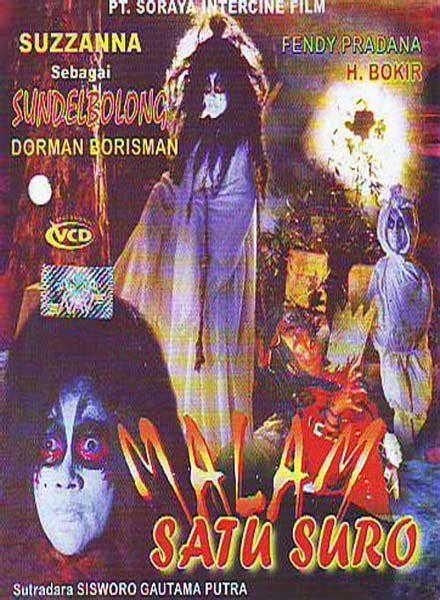 film horor indonesia jaman dulu 10 film horor indonesia terseram jaman dulu dejuldejuldejul
