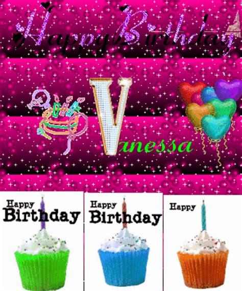 imagenes de happy birthday vanessa happy birthday vanessa picture 94860110 blingee com