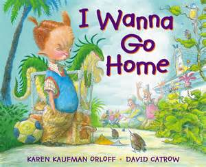 I Wanna Go Home by Two New Mentor Texts I Adore Book Giveaways Two