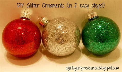 diy ornaments glitter a s guilty pleasures diy glitter ornaments