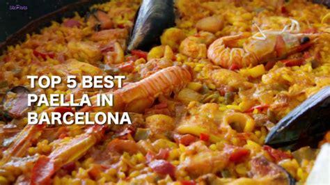 the best paella in barcelona best paella in barcelona top 5 barcelona guide bonne