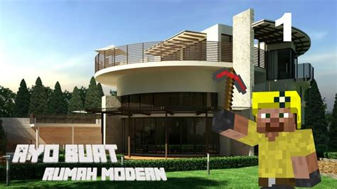 youtube membuat rumah minecraft indonesia tutorial cara membuat rumah modern