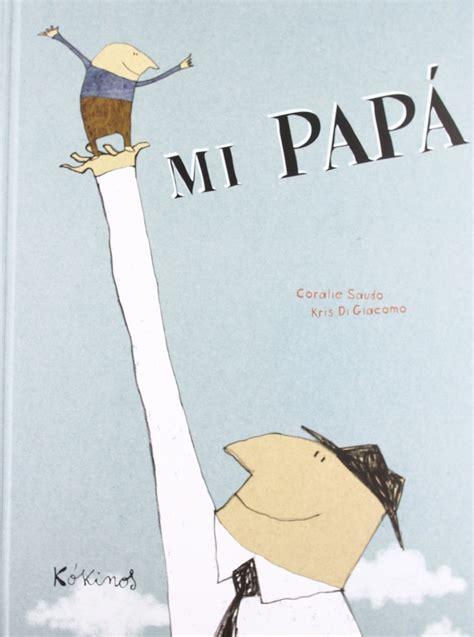 libro p de pap 5 cuentos recomendados para el d 237 a del padre por catacricatacrac