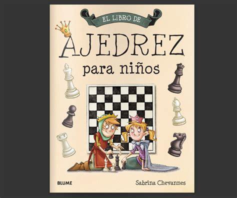 el libro del ajedrez para ni 241 os pequelia