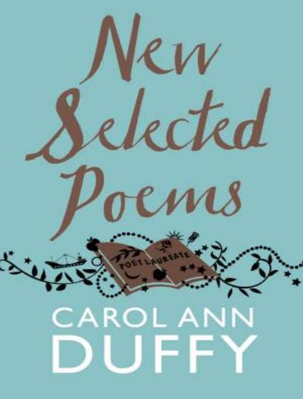 selected poems of carol buy book new selected poems carol ann duffy lilydale books