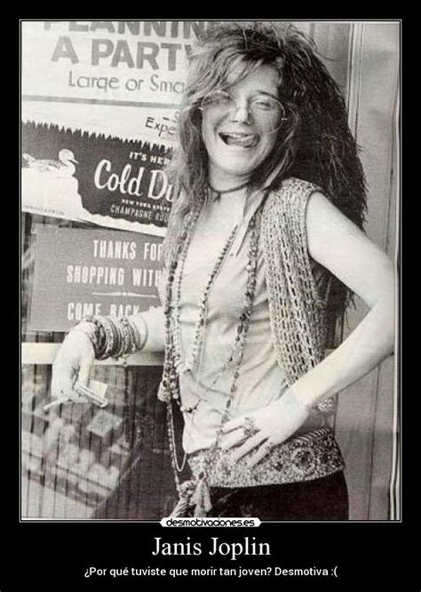 Janis Joplin Meme - you are what you settle for by janis joplin like success