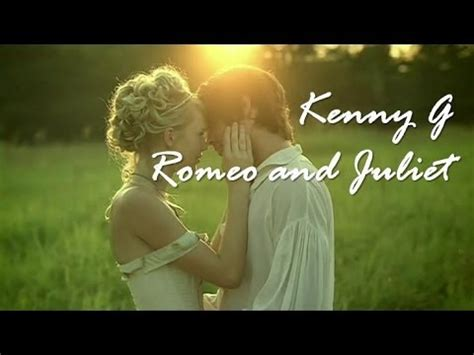 Love Theme Romeo And Juliet Kenny G | kenny g love theme from romeo juliet youtube