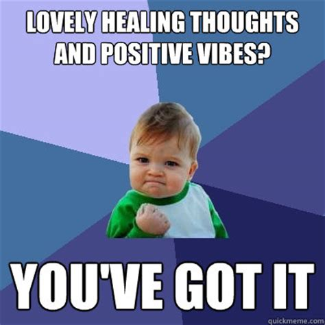 Good Vibes Meme - positive memes image memes at relatably com