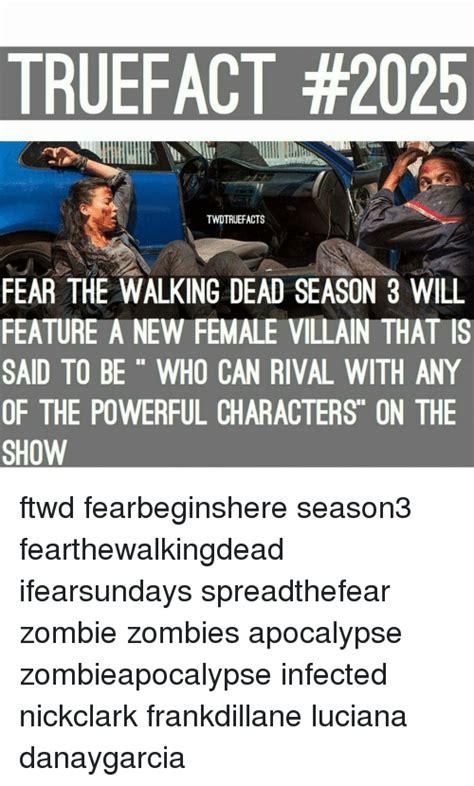 Walking Dead Meme Season 3 - truefact 2025 twdtruefacts fear the walking dead season 3 will feature a new female villain