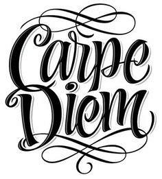 1000 ideas about carpe diem on pinterest seize the days