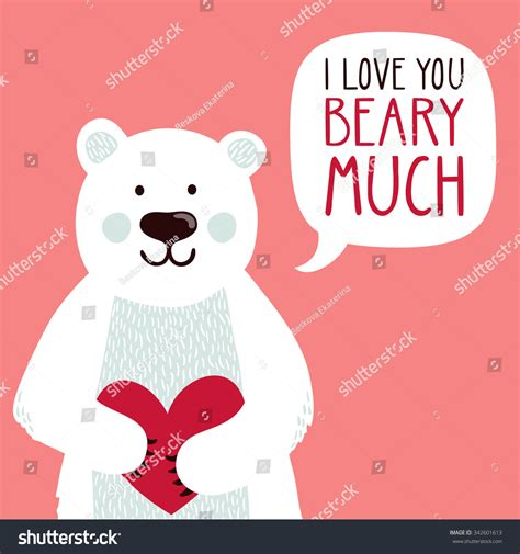 I You Beary Much Card Template by Vector Illustration Polar Stock Vector