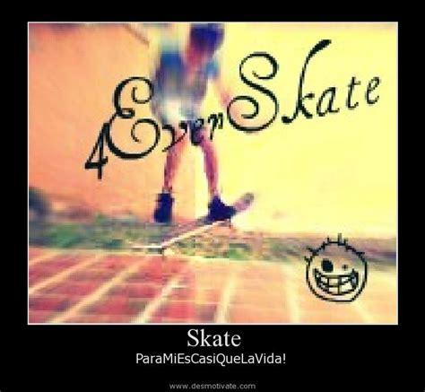 imagenes inspiradoras de skate imagenes de frases de skate imagui