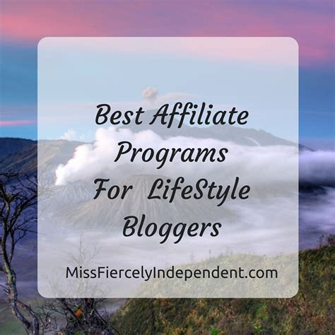 best affilate programs best affiliate programs for lifestyle miss