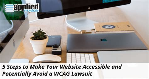 5 Steps To Make Your Content Accessible Ed D Educational Leadership Sf State | 5 steps to make your website accessible and avoid a wcag