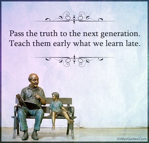 never late from wannabe to at 62 books pass the to the next generation teach them early