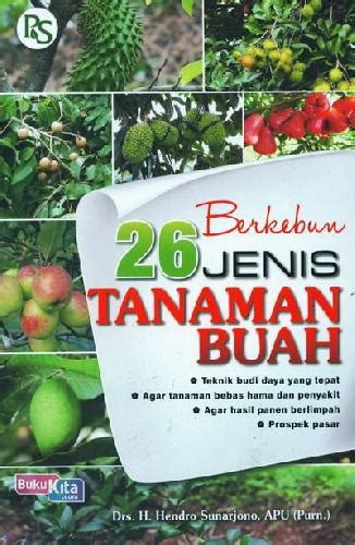 bukukita berkebun 26 jenis tanaman buah