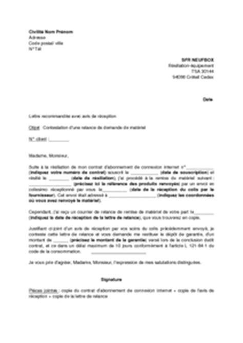 Lettre De Contestation Sfr Mobile Lettre De Contestation D Une Relance Par Sfr Neufbox Demandant La Restitution Du Mat 233 Riel