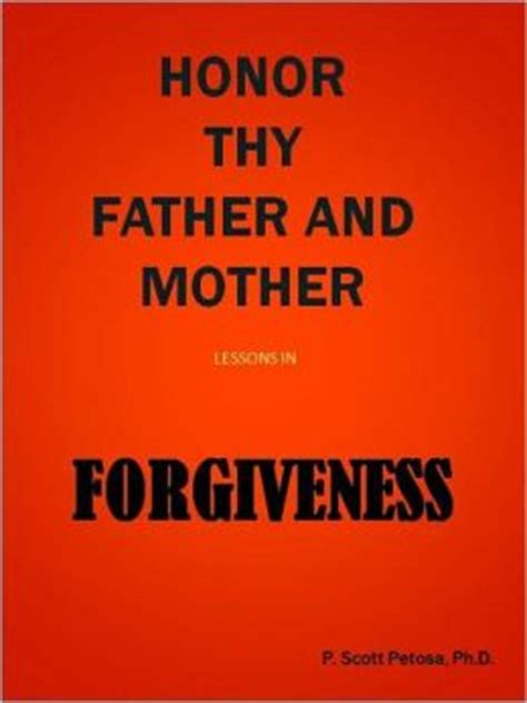 honor thy books honor thy and lessons in forgiveness by p