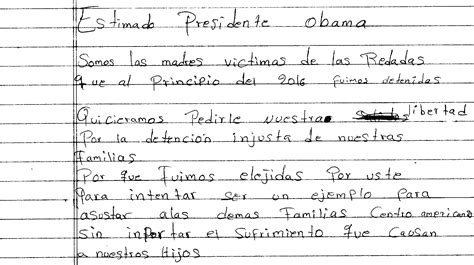 Release Letter To Immigration Mothers Targeted In Immigration Raids And Still Detained Pen Letter To President Obama