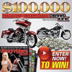 More Magazine Sweepstakes - 100 000 00 easyriders magazine sweepstakes win a new harley custom bagger more