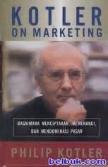Buku Marketing 3 0 kotler on marketing bagaimana menciptakan memenangi dan
