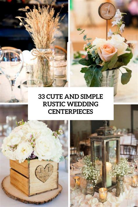 33 and simple rustic wedding centerpieces weddingomania