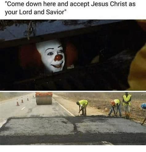 Lord And Savior Jesus Christ Meme - 25 best memes about jesus jesus memes