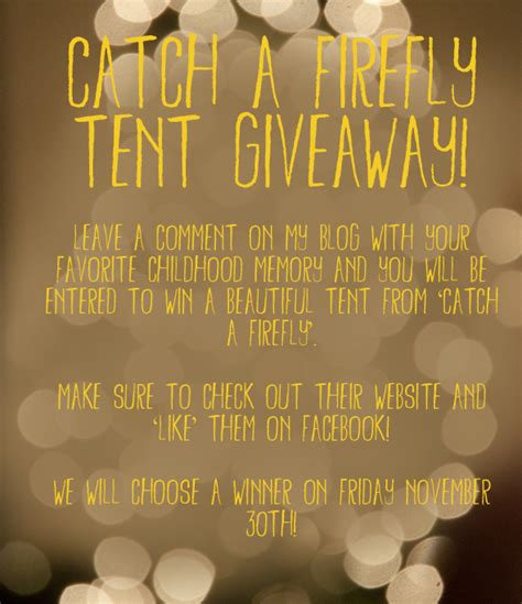 Tent Giveaway - catch a firefly tent giveaway